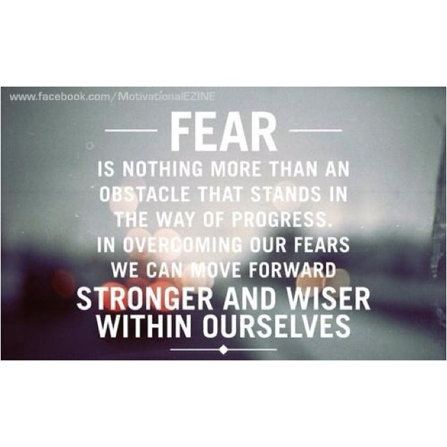 It's said we have nothing to fear but fear itself...