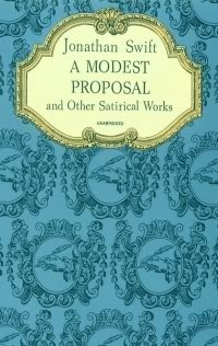 jonathan swift a modest proposal real thesis
