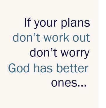 god has a better plan positive quote pinterest
