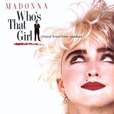 Madonna Who's That Girl Soundtrack