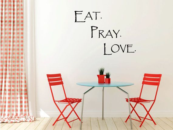Eat pray love vinyl wall art decal for home by thevinylcompany 18