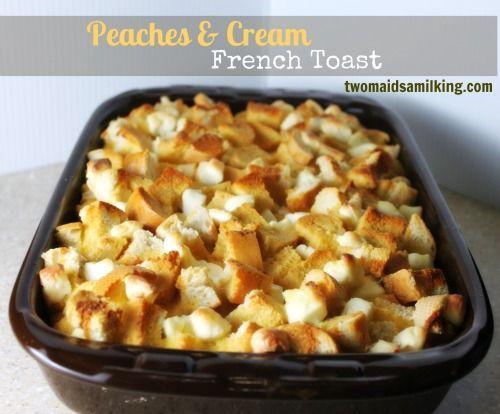 Peach Overnight French Toast Casserole. | Desayuno | Pinterest