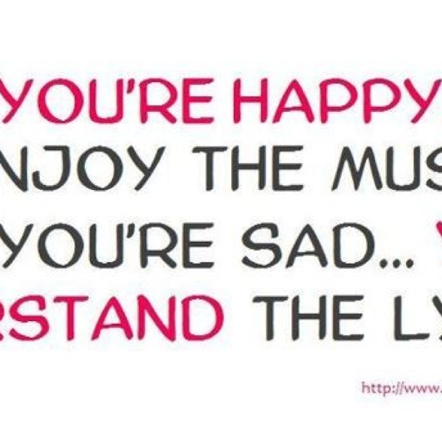 Lyrics When You Re Sad So True Quotes Sayings Signs Posters L