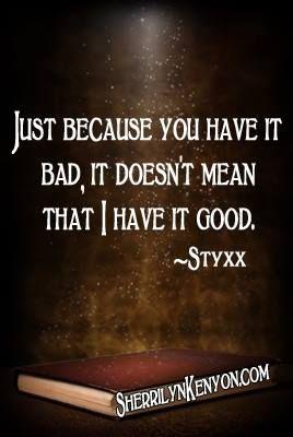 Styxx Sherrilyn Kenyon Quotes Quotesgram