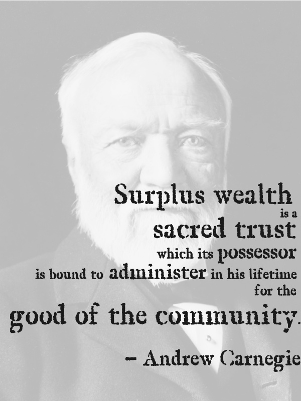"""account of the life of andrew carnegie and the gospel of wealth Find out more about the history of andrew carnegie,  andrew carnegie, whose life became a  """"the gospel of wealth,"""" in which he stated that."""