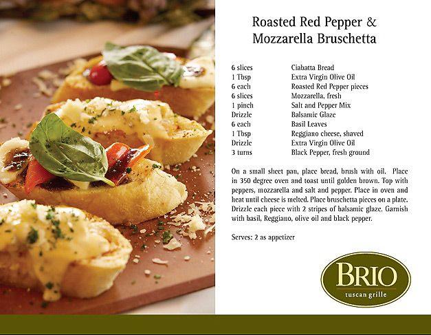 ... Roasted Red Pepper and Mozzarella Bruschetta: Fresh basil, Parmigiano