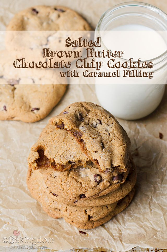 Salted Brown Butter Chocolate Chip Cookies with Caramel Filling. Yep ...