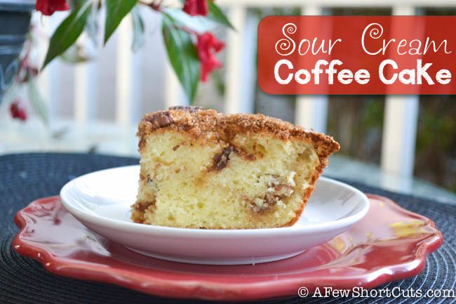 Sour Cream Coffee Cake #recipe #mothersday