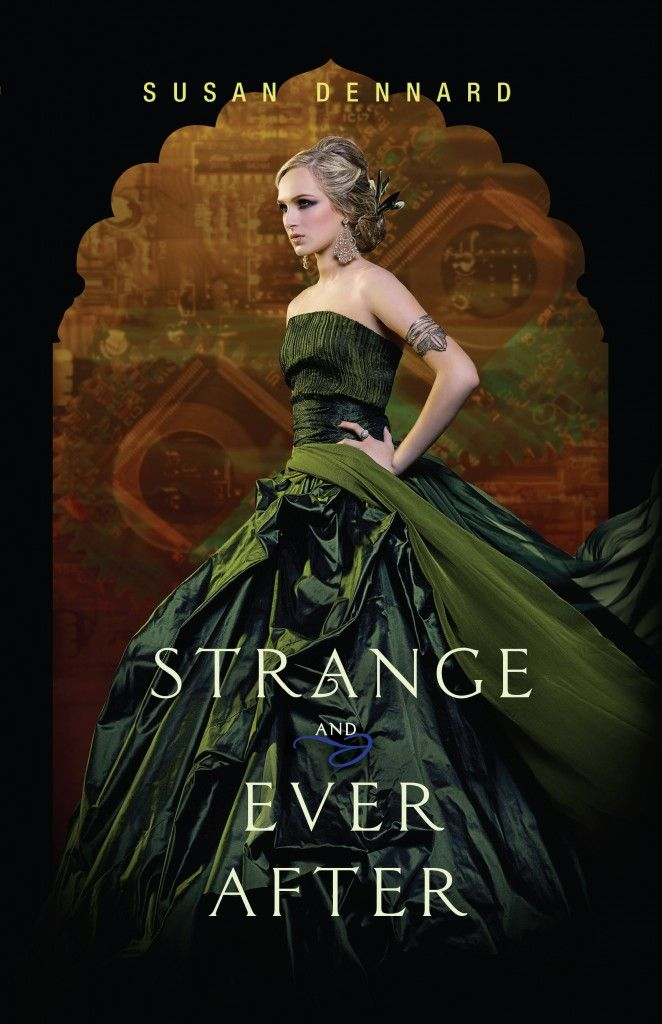 Strange and Ever After (Something Strange and Deadly #3) by Susan Dennard