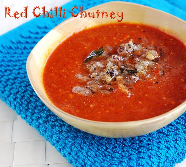 Red Chili Chutney Recipe | Indian Cuisine: Veg. and Non-veg., Treats ...