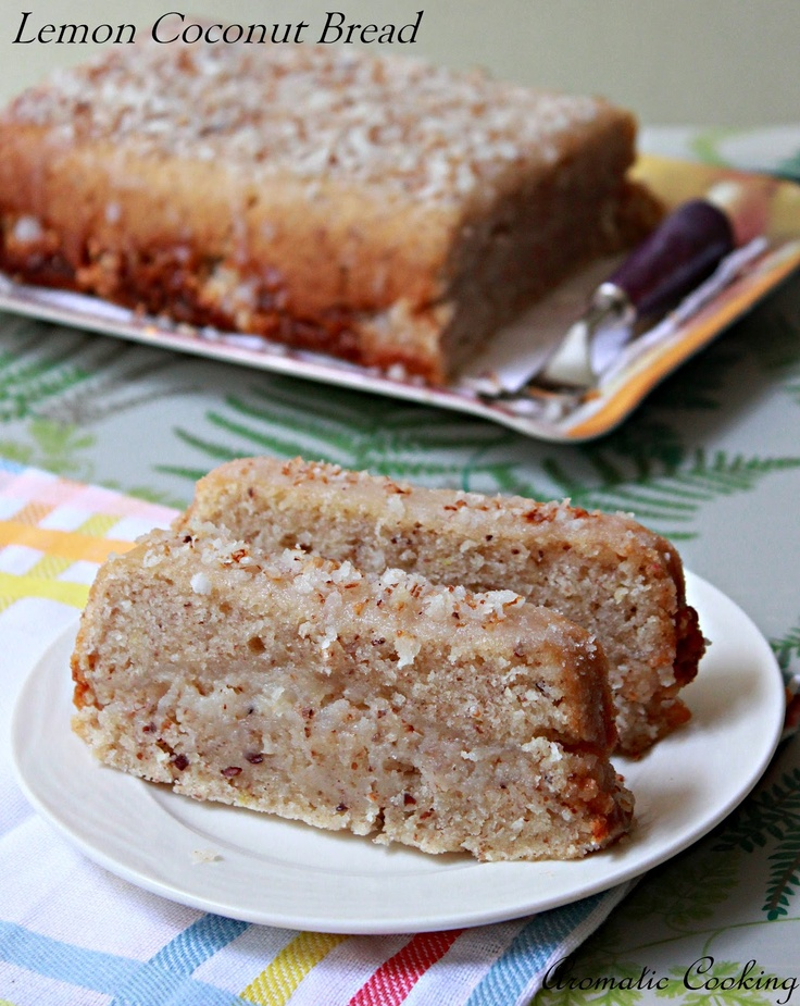Aromatic Cooking: Lemon Coconut Bread | Coconut bread | Pinterest