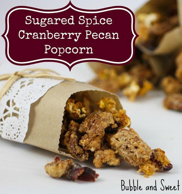 Sugar spice cranberry pecan and popcorn mix - bubbleandsweet.blogspot ...