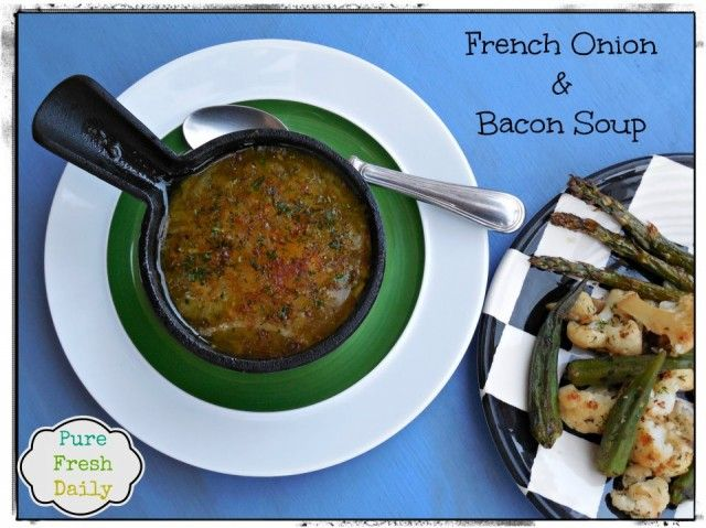 French Onion and Bacon Soup | Food and drinks | Pinterest