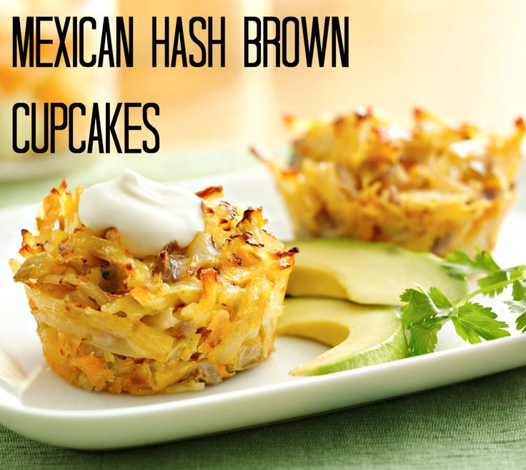 Mexican Hash Brown Breakfast Cupcakes | Recipe