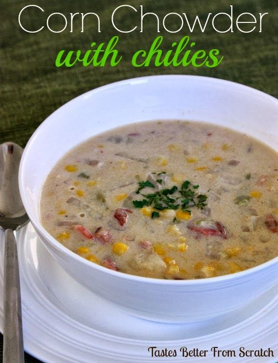 Corn Chowder with Chilies (one of my FAVORITE soups!)