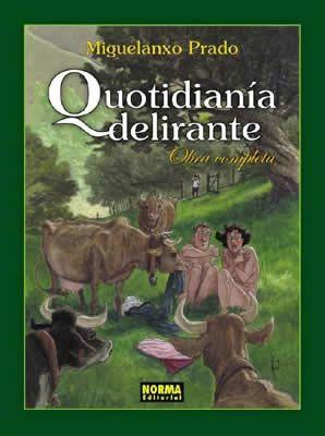 """""""Quotidianía delirante"""" (Colección Miguelanxo Prado). Editado por Norma."""