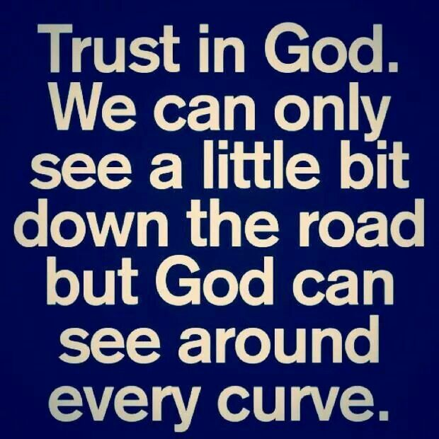 Trust in God. | ♥♥♥ Quotes ★ Words | Pinterest Quotes On Trust In God