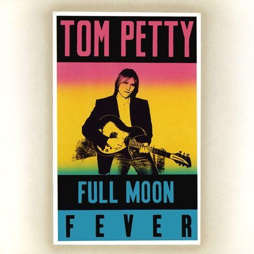 Tom Petty -    Full Moon Fever    1989Tom Petty Full Moon Fever