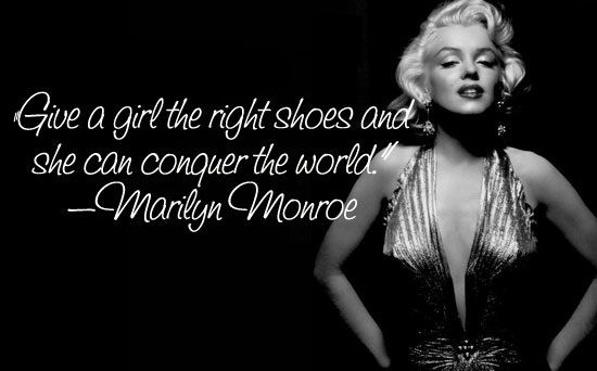 Marilyn Monroe Quotes About Shoes Quotesgram. Girl Dog Quotes. Coffee Quotes In Italian. Fashion Quotes Thinkexist. Birthday Quotes By Mark Twain. Work Hard For Yourself Quotes. Funny Quotes Under 20 Characters. Bible Quotes For Hard Times. Christmas Quotes Classic