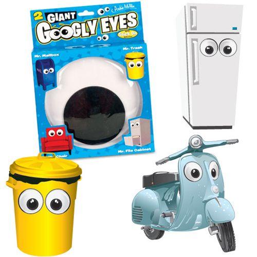 Giant Googly Eyes make everything fun.