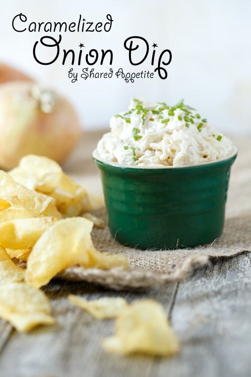 Caramelized Onion Dip: Onion Dip has never tasted so good... Click ...