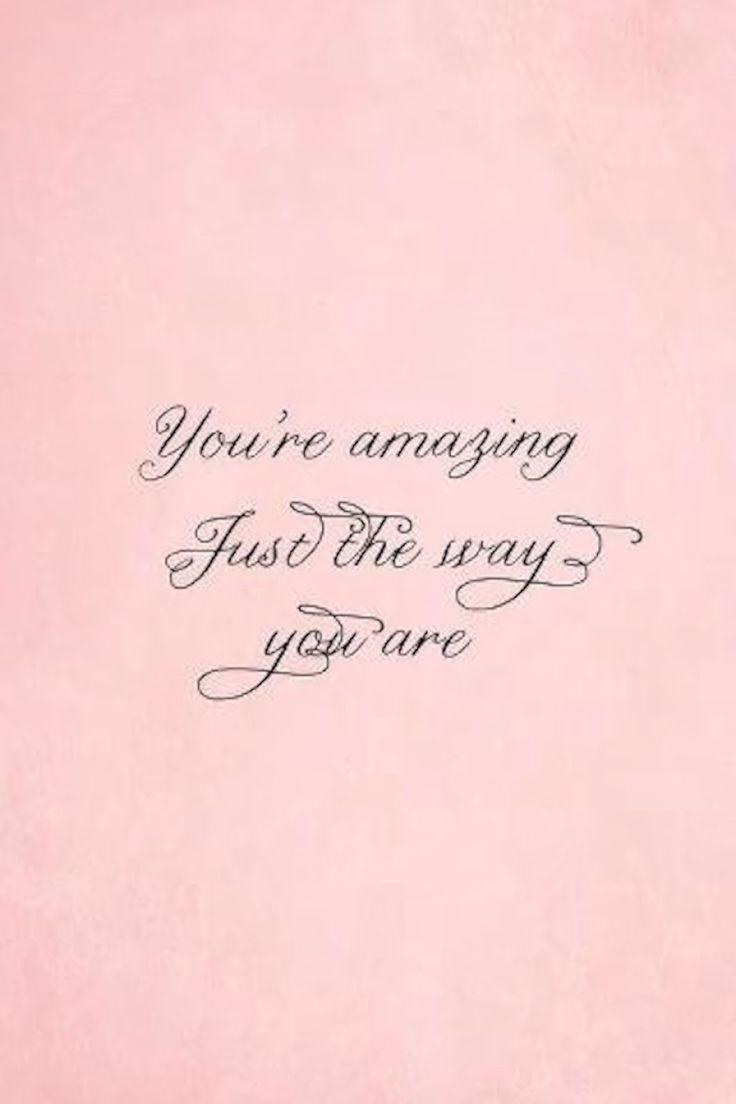 You\u2019re amazing  Quotes  Pinterest