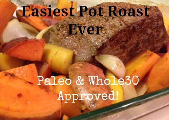 Easiest Pot Roast Ever - Paleo & Whole30 | Can Paleo be that awesome ...