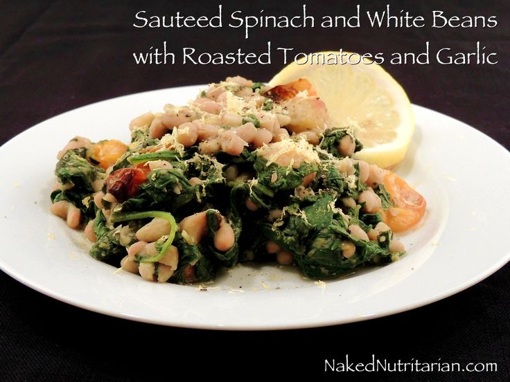 Sautéed Spinach & White Beans with Roasted Tomatoes & Garlic from ...