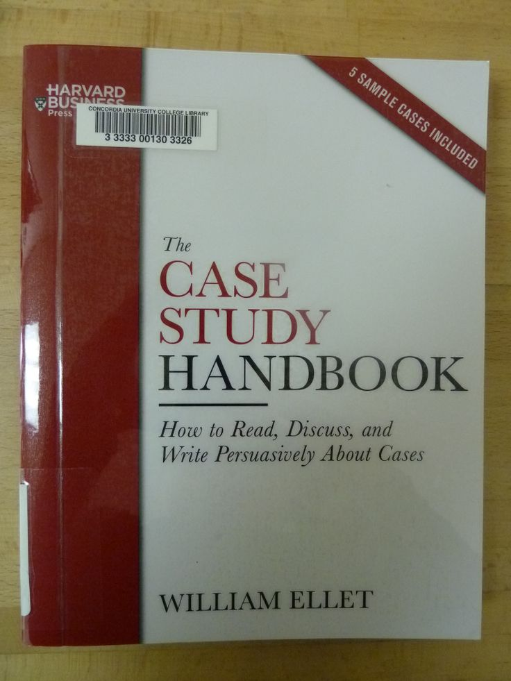 case study handbook Buy the paperback book the case study handbook by william ellet at indigoca, canada's largest bookstore + get free shipping on business and finance books over $25.