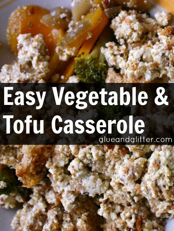 ... sriracha lemongrass and tofu vegetable casserole with tofu topping