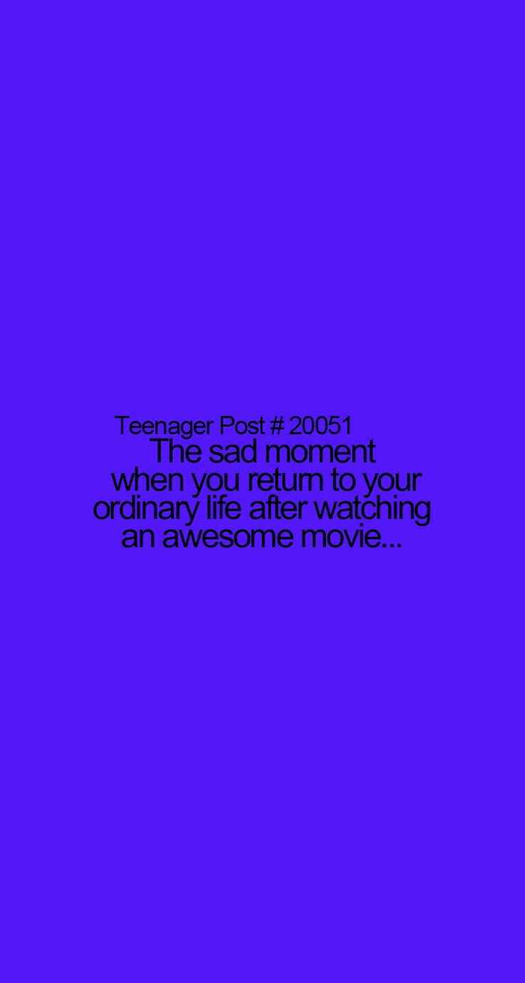 Funny Teenager Posts