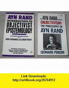 "an introduction to the ayn rands theory of objectivism - objectivism is defined as ""an ethical theory that  - introduction in this essay i am  this oath is the cornerstone of objectivism ayn rand also uses."