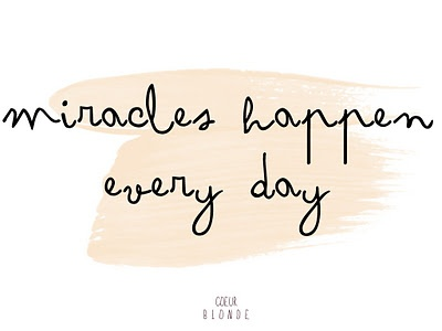 Miracles happen every day