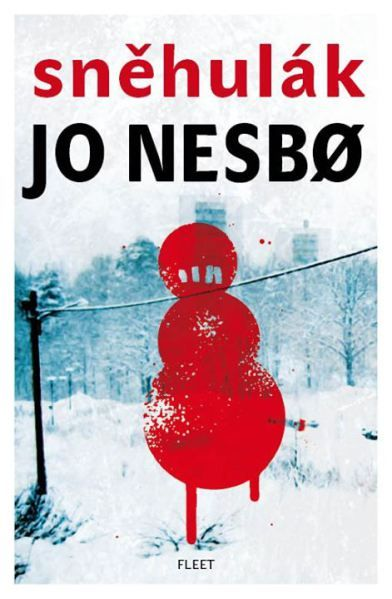 The Snowman by Jo Nesbo (2010 Hard cover)
