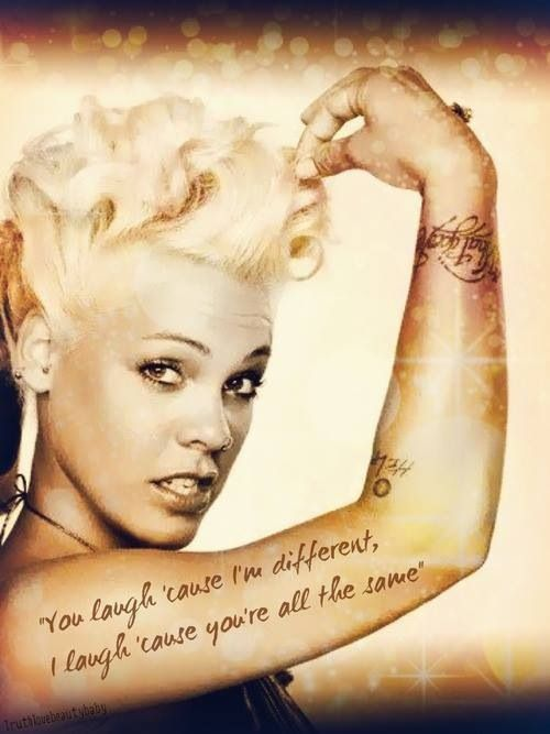Sayings of p!nk congrats P!nk!! You are the Billboard magazine woman ...