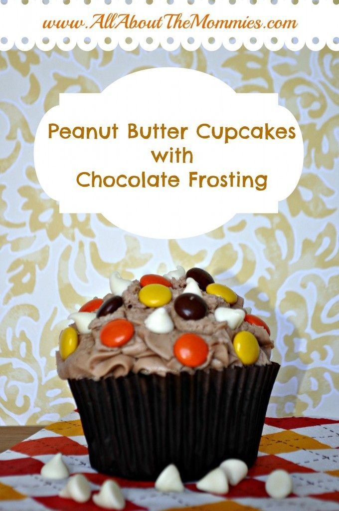 Peanut Butter Cupcakes with Milk Chocolate Buttercream Frosting.