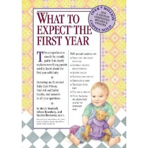 What to Expect the First Year, Second Edition (Paperback)
