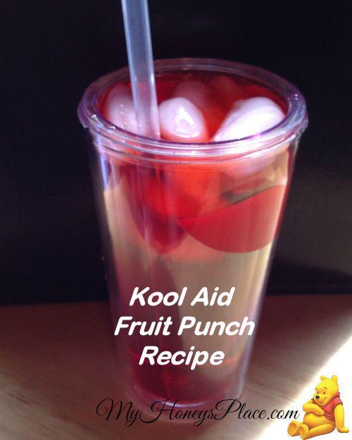 Kool Aid Fruit Punch Recipe | Recipes | Pinterest