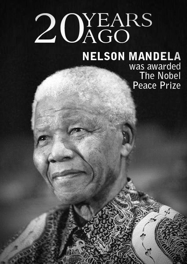 Nelson Mandela was awarded Nobel Peace Prize.