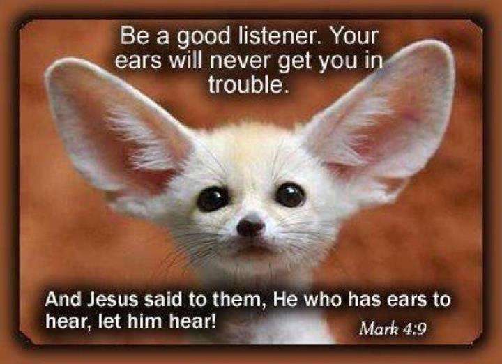 lets be a good listener Let's begin we hear a lot about how to speak well in public, but very little about  how to learn the equally important art of listening properly to.