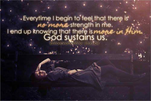 God sustains us