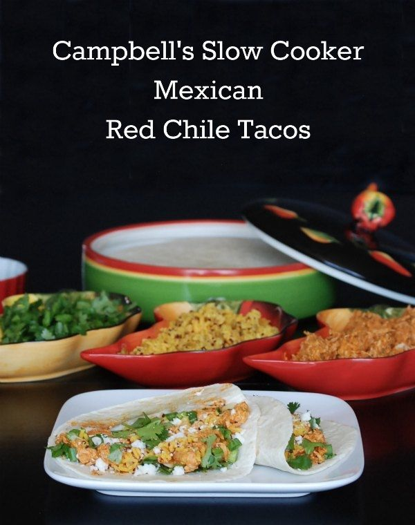Campbell's Slow Cooker Mexican Red Chile Chicken Tacos | Recipe