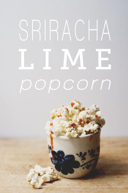 Sriracha Lime Popcorn recipe! (You had me at Sriracha...)