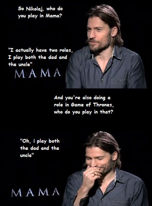 Funny Jaime Lannister Interview Mama