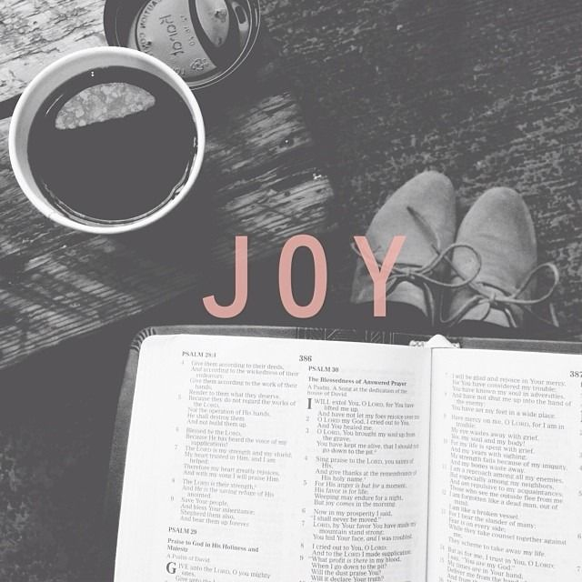 The joy of the Lord is my strength.