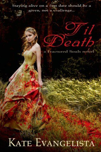 Til Death by Kate Evangelista