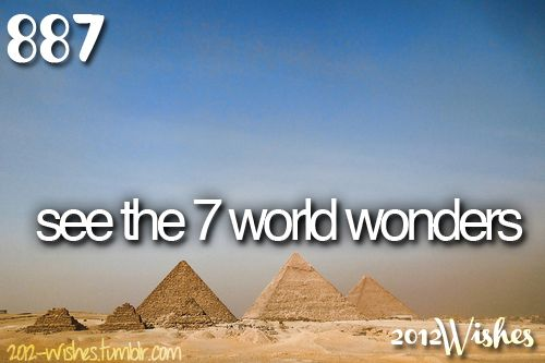 see the 7 world wonders