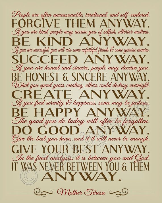 Do It Any Way Mother Teresa Quote
