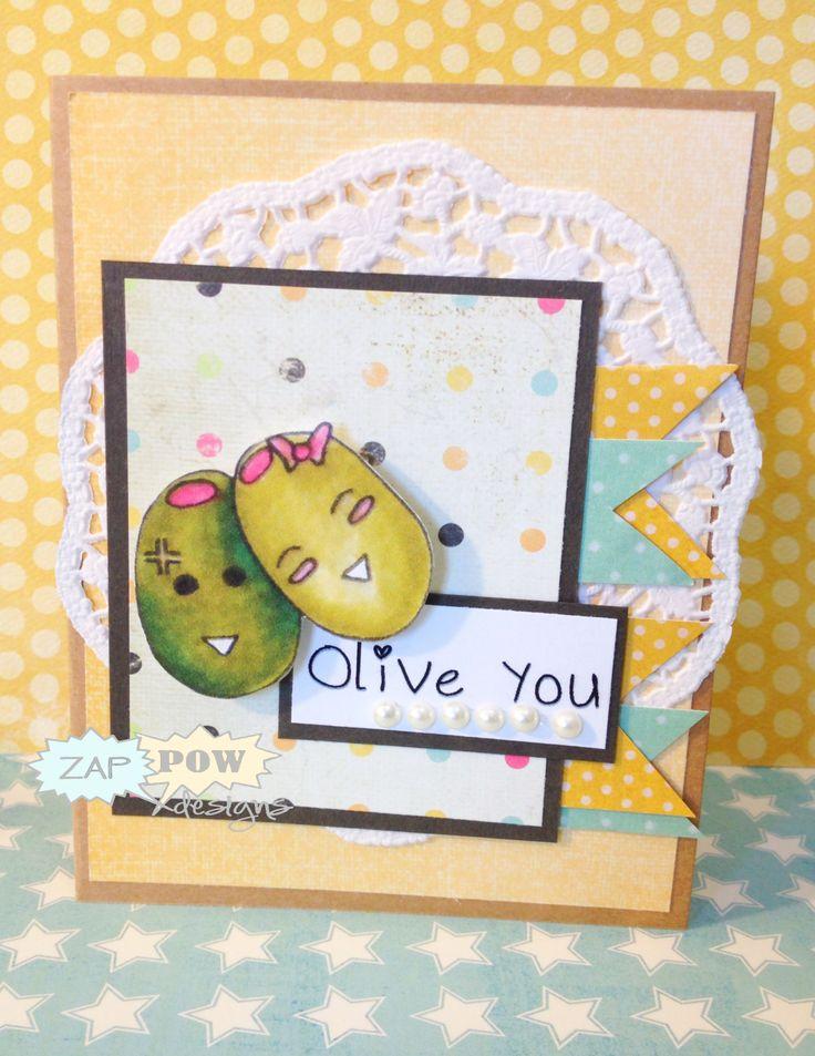 Olive you!....No, really! I do!