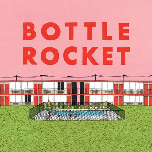 Bottle Rocket   Film P...